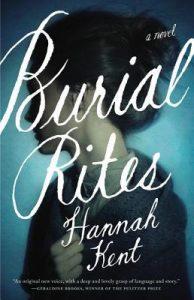 Hannah Kent Burial Rites
