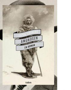 Roman om Roald Amundsen Espen Ytreberg Tiden forlag debutant