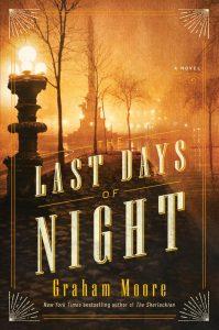 The Last Days of Night Graham Moore
