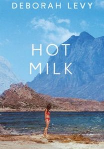 deborah-levy-hot-milk