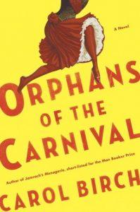 Orphans at the carneval carol birch