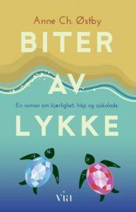Biter av lykke-roman-Anne ch østby, via forlag
