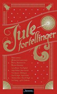 I de dager-Julenoveller-Julefortellinger-noveller-antologi