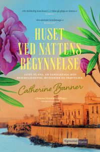 huset ved nattens begynnelse-Catherine Banner-Bokvår-Historisk roman-familiesaga
