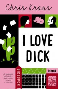 I Love Dick-Chris Krauss-Aschehoug-sidespor-bokvår-feminisme