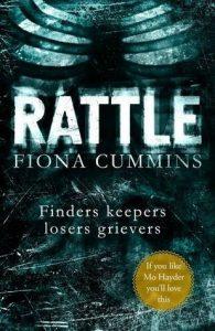 Fiona Cummins, Rattle
