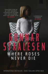 Where roses never die-Gunnar Staalesen