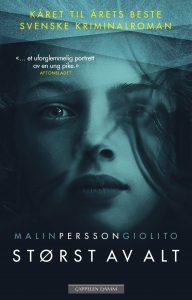 Størst av alt-Malin Persson Giolito