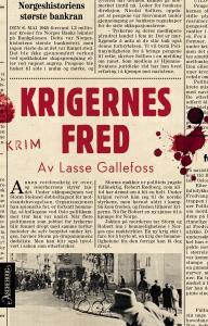 Krigernes fred - Lars Gallefoss